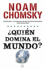 Quien Domina El Mundo?/ Who Rules the World? av Noam Chomsky (Heftet)