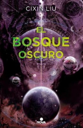 El Bosque Oscuro/ The Dark Forest av Cixin Liu (Heftet)
