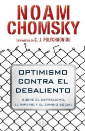 Optimismo Contra El Desaliento/ Optimism Over Despair: On Capitalism, Empire, and Social Change av Noam Chomsky (Heftet)