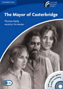 The Mayor of Casterbridge Level 5 Upper-intermediate Book with CD-ROM and Audio CD Pack av Thomas Hardy (Blandet mediaprodukt)