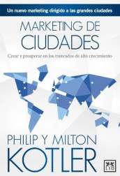 Marketing de Ciudades av Milton Kotler og Philip Kotler (Heftet)