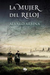 La Mujer del Reloj / The Woman of the Watch av Alvaro Arbina (Heftet)