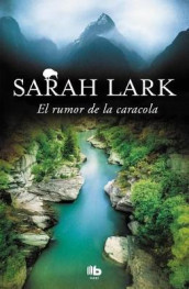 El Rumor de la Caracola / The Sound of the Conch Shell av Sarah Lark (Heftet)