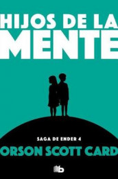 Hijos de la Mente / Children of the Mind av Orson Scott Card (Heftet)