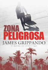 Omslag - Zona Peligrosa (the Most Dangerous Place - Spanish Edition)