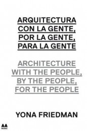 Architecture with the People, by the People, for the People av Kenneth Frampton og Hans-Ulrich Obrist (Heftet)