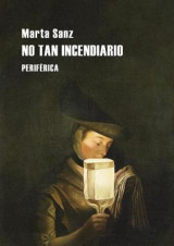 Omslag - No Tan Incendiario