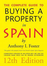 Omslag - The Complete Guide to Buying a Property in Spain 12th Edition
