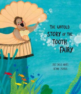Omslag - The Untold Story of the Tooth Fairy