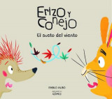 Omslag - Erizo y Conejo. El Susto del Viento (Junior Library Guild Selection)