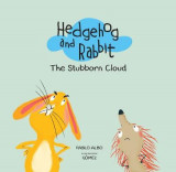 Omslag - Hedgehog and Rabbit: The Stubborn Cloud