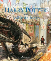 Harry Potter Y El Caliz de Fuego. Edicion Ilustrada / Harry Potter and the Goblet of Fire: The Illustrated Edition av J K Rowling (Innbundet)