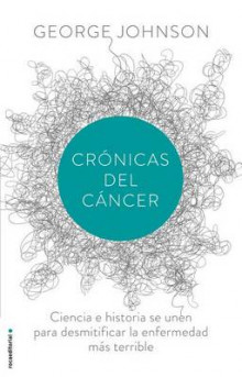 Cronicas del Cancer av George Johnson (Heftet)