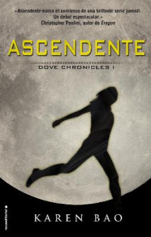 Ascendente. Dove Chronicles I av Karen Bao (Heftet)