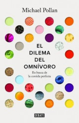 Omslag - El Dilema del Omnivoro / The Omnivore's Dilemma: A Natural History of Four Meals