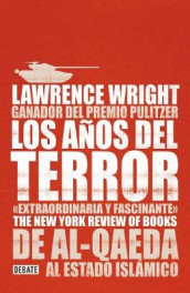 Los Anos del Terror /The Terror Years: From Al-Qaeda to the Islamic State av Lawrence Wright (Heftet)