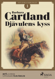 Djävulens kyss av Barbara Cartland (Lydbok MP3-CD)