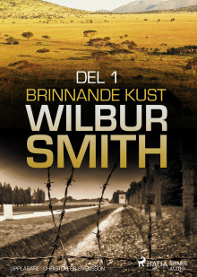 Brinnande kust del 1 av Wilbur Smith (Lydbok MP3-CD)