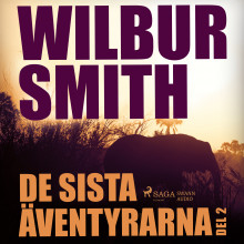 De sista äventyrarna del 2 av Wilbur Smith (Lydbok MP3-CD)