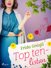 Top ten-listan av Frida Gråsjö (Lydbok MP3-CD)