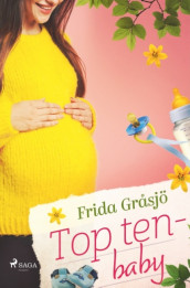 Top ten - baby av Frida Gråsjö (Heftet)