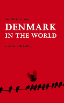 Denmark in the World av Lars Bo Kaspersen (Heftet)