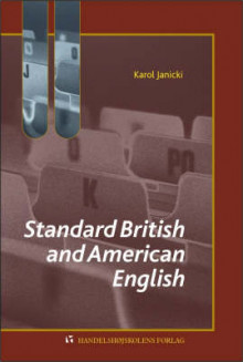 Standard British and American English av Karol Janicki (Heftet)