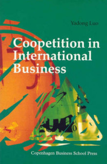 Coopetition in International Business av Yadong Luo (Heftet)