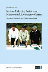 Omslag - National Identity Politics and Postcolonial Sovereignty Games