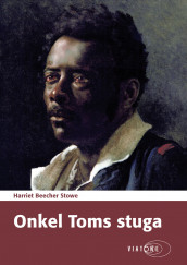 Onkel Toms stuga av Harriet Beecher Stowe (Lydbok MP3-CD)