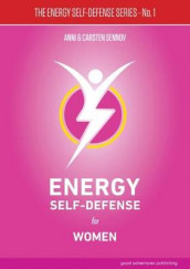 Energy Self-Defense for Women: 1 av Anni Sennov og Carsten Sennov (Heftet)