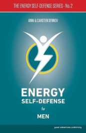 Energy Self-Defense for Men: 2 av Anni Sennov og Carsten Sennov (Heftet)
