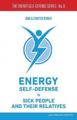 Omslag - Energy Self-Defense for Sick People and Their Relatives