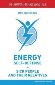 Energy Self-Defense for Sick People and Their Relatives av Anni Sennov (Heftet)