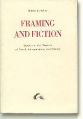 Framing & Fiction av Morten Kyndrup (Heftet)