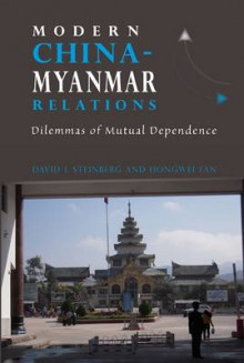 Modern China-Myanmar Relations av David I. Steinberg og Hongwei Fan (Heftet)