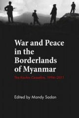 Omslag - War and Peace in the Borderlands of Myanmar