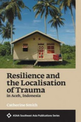 Omslag - Resilience and the Localisation of Trauma in Aceh, Indonesia 2017