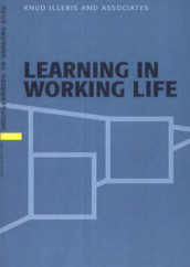 Learning in Working Life av Anna Dyhre og Knud Illeris and Associates (Heftet)