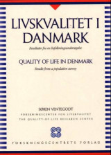 Omslag - Livskvalitet i Danmark = Quality of life in Denmark : results from a population survey
