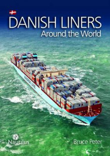 Danish Liners Around the World av Bruce Peter (Innbundet)