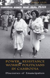 Power, Resistance and Women Politicians in Cambodia av Mona Lilja (Innbundet)