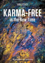 Karma-Free in the New Time av Anni Sennov (Heftet)