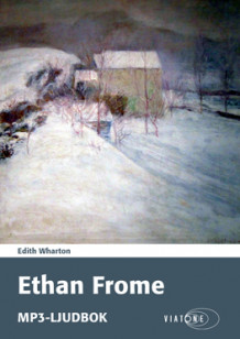 Ethan Frome av Edith Wharton (Lydbok MP3-CD)