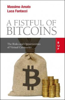 A Fistful of Bitcoins av Massimo Amato og Luca Fantacci (Heftet)