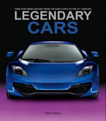 Legendary cars av Larry Edsal (Innbundet)