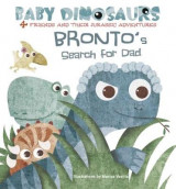 Omslag - Baby Dinosaurs: Bronto's Search For Dad