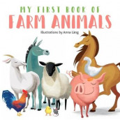My First Book of Farm Animals av Anna Lang (Kartonert)