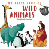 My First Book of Wild Animals av Anna Lang (Kartonert)
