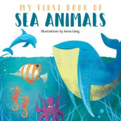 My First Book of Sea Animals av Anna Lang (Kartonert)